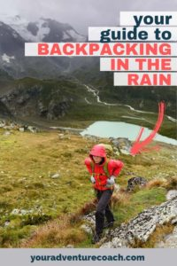 your guide to backpacking in the rain