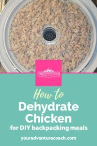 how to dehydrate chicken for backpacking meals