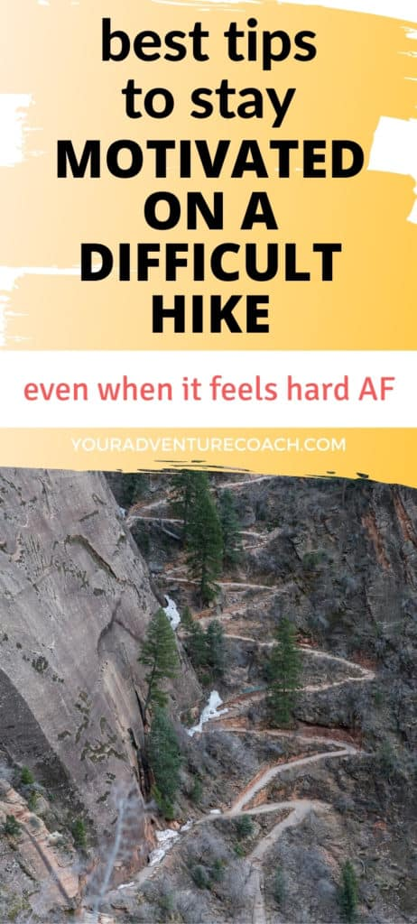 best tips to stay motivated on a difficult hike