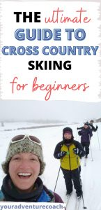 the ultimate guide to cross country skiing for beginners