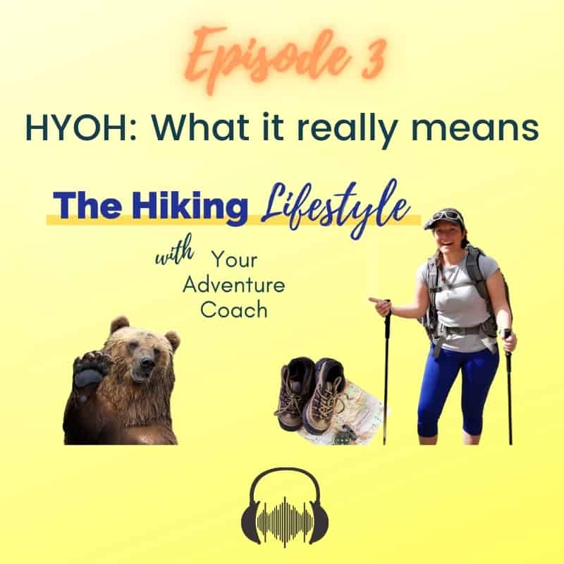 the hiking lifestyle podcast what does hike your own hike really mean