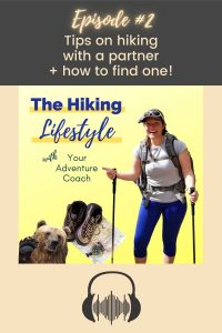 hiking lifestyle podcast hiking with a partner
