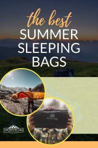 best summer sleeping bags