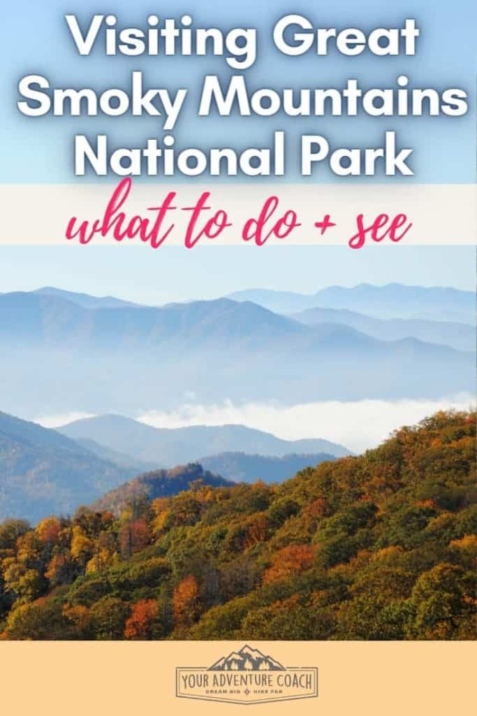 what to do and see when visiting Great Smoky Mountains National Park